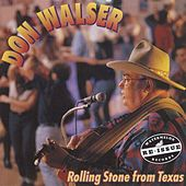 Rolling Stone From Texas by Don Walser