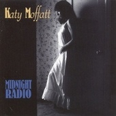 Midnight Radio by Katy Moffatt
