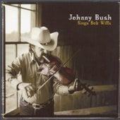 Sings Bob Wills by Johnny Bush