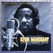 Mahogany, Kevin: You Got What It Takes by Various Artists