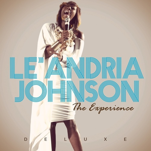 The Experience (Deluxe Edition) by Le'Andria Johnson