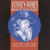 Antone's Women: Bringing You The Best In Blues de Various Artists
