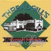 Threadgill's Supper Session Second Helpings by Various Artists
