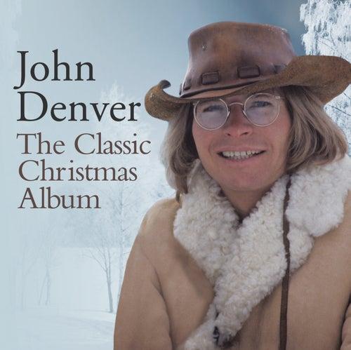 The Classic Christmas Album by John Denver