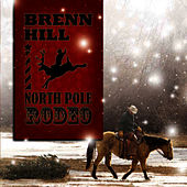 North Pole Rodeo by Brenn Hill