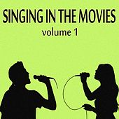 Singing in the Movies, Vol. 1 de Various Artists