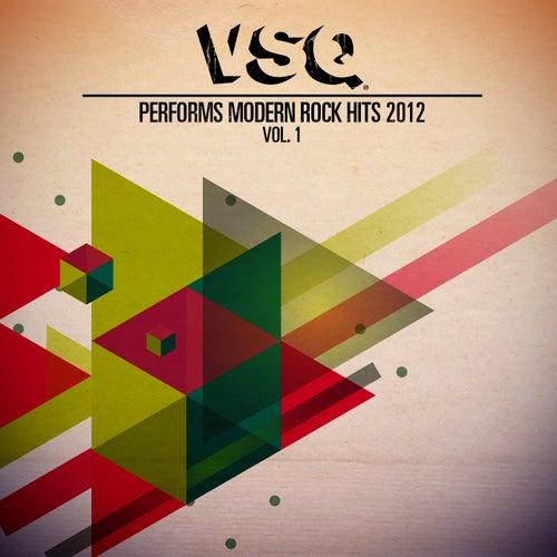 VSQ Performs Modern Rock Hits 2012 Vol. 1 by Vitamin String Quartet