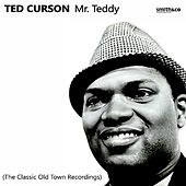 Mr. Teddy: The Old Town Recordings by Ted Curson