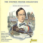 The Stephen Foster Collection - Stephen Foster in Contrast de Various Artists