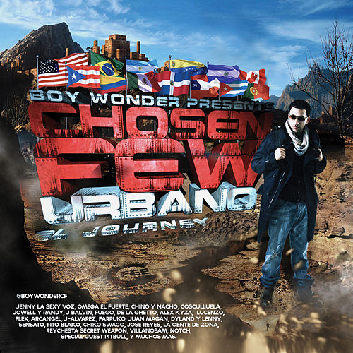 Boy Wonder Presents Chosen Few Urbano 'El Journey' by Various Artists