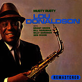 Musty Rusty (Remastered) by Lou Donaldson