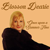 Once Upon a Summer-Time (Remastered) by Blossom Dearie