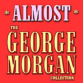 Almost by George Morgan