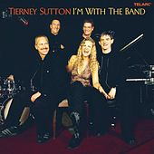 I'm With The Band von Tierney Sutton