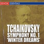 Tchaikovsky - Symphony No. 1 - 'Winter Dreams' by Various Artists