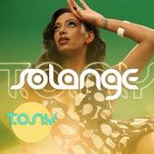 T.O.N.Y. de Solange
