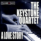 A Love Story von The Keystone Quartet
