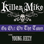 Go Out On The Town (Clean) von Killer Mike