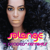 I Decided ((The Remixes)) von Solange