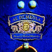 Pursuit of Radical Rhapsody von Al Di Meola