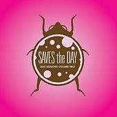 Bug Sessions Volume 2 by Saves the Day