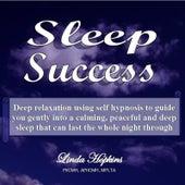 Sleep Success - Self Hypnosis by Linda Hopkins