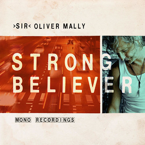 Strong Believer by Sir Oliver Mally