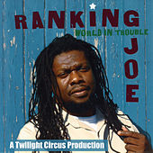 World In Trouble de Ranking Joe