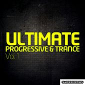 Ultimate Trance & Progressive Volume One - EP de Various Artists