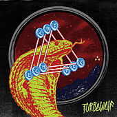 Turbowolf (Deluxe Edition) by Turbowolf