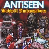 Badwill Ambassadors by Anti-Seen