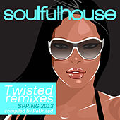 Soulful House (Twisted Remixes & Disco Sounds) von Various Artists