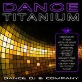 Dance Titanium de Dance DJ & Company