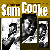 His First Five Years - The Complete Recorded Works 1957 - 1961 de Sam Cooke