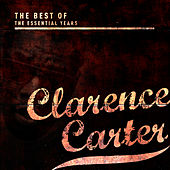 Best of the Essential Years: Clarence Carter by Clarence Carter