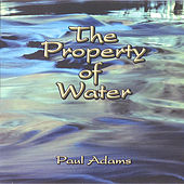 The Property of Water by Paul Adams