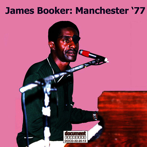 James Booker: Manchester '77 by James Booker