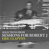 Sessions For Robert J Ep de Eric Clapton