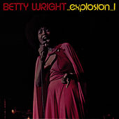 Explosion by Betty Wright