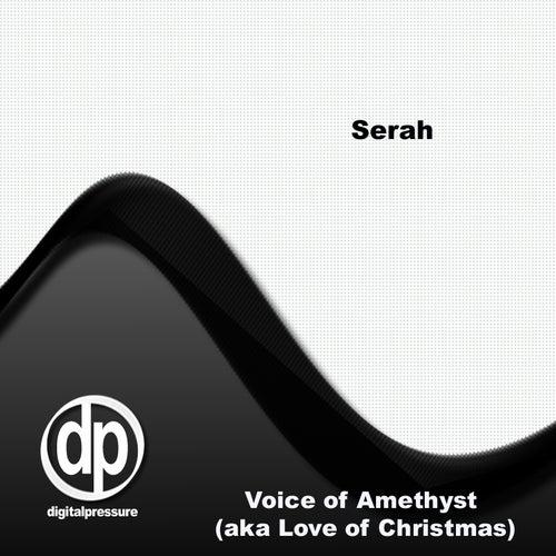 Voice of Amethyst (aka Love of Christmas) by Serah