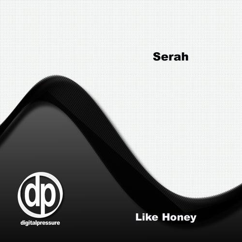 Like Honey by Serah