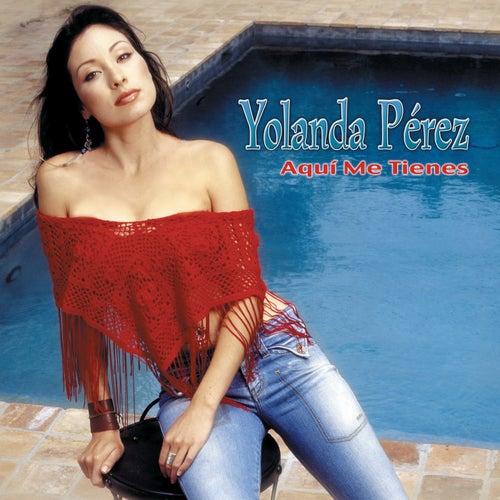 Aqui Mi Tienes by Yolanda Perez