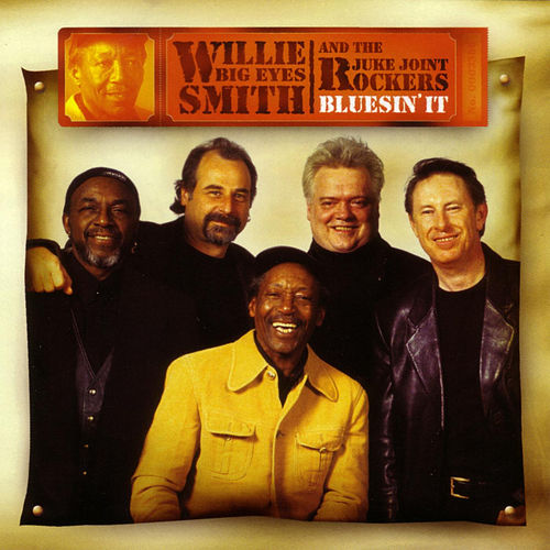 Bluesin' It by Willie Big Eyes Smith