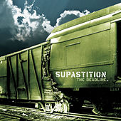 Deadline by Supastition