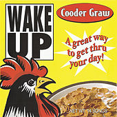 Wake Up by Cooder Graw