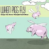 Pigs Fly CD von Various Artists