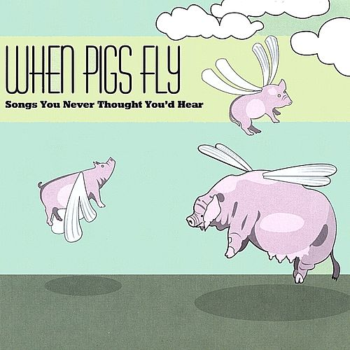 Pigs Fly CD by Various Artists
