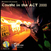 Caught In The Act 2000 by Various Artists