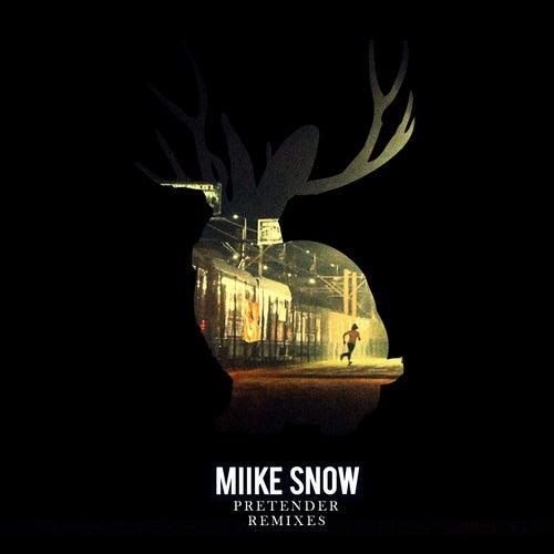 Pretender by Miike Snow