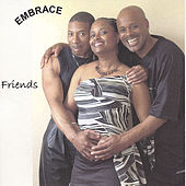 Friends by Embrace (RnB)